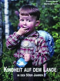 Kindheit auf dem Lande in den 50er Jahren