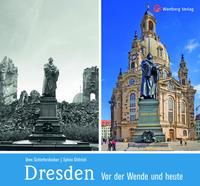 Dresden vor der Wende und heute