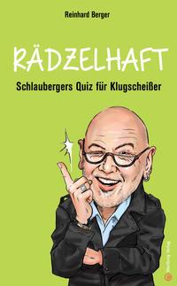 Rädzelhaft - Schlaubergers Quiz für Klugscheißer