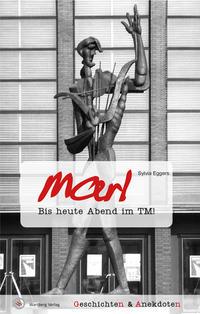 Geschichten und Anekdoten aus Marl