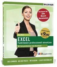 Excel Formeln und Funktionen professionell einsetzen