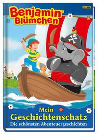Benjamin Blümchen: Mein Geschichtenschatz - Die schönsten Abenteuergeschichten