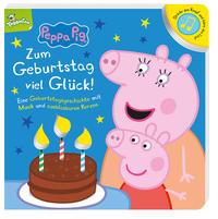 Peppa Pig: Zum Geburtstag viel Glück! Eine Geburtstagsgeschichte mit Musik und ausblasbaren Kerzen