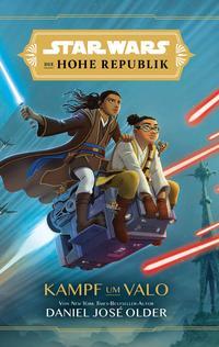 Star Wars Jugendroman: Die Hohe Republik - Kampf um Valo