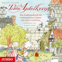 Tilda Apfelkern - Das Zauberpicknick im verwunschenen Garten und weitere Geschichten