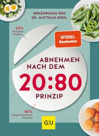 Cover: Matthias Riedl Abnehmen nach  dem 20:80 Prinzip