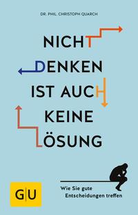 Cover: Christoph Quarch Nicht denken ist auch keine Lösung