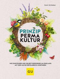 Cover: Karin Schlieber Prinzip Permakultur