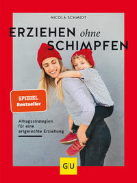 Cover: Nicola Schmidt Erziehen ohne Schimpfen