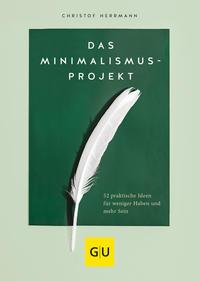 Cover: Christof Herrmann Das Minimalismus-Projekt