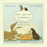 Hase, Igel und 1, 2, 3 Möhren (Pappbilderbuch)