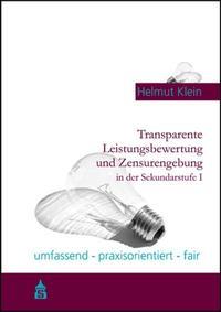 Transparente Leistungsbewertung und Zensurengebung in der Sekundarstufe I