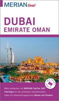 MERIAN live! Reiseführer Dubai, Emirate, Oman