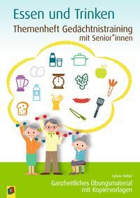 Themenheft Gedächtnistraining mit Senior/innen: Essen & Trinken