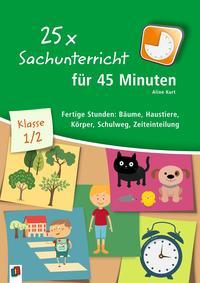 25 x Sachunterricht für 45 Minuten - Klasse 1/2