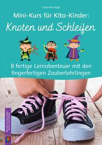 Mini-Kurs für Kita-Kinder: Knoten und Schleifen