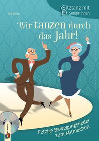 Sitztanz für Senioren - Wir tanzen durch das Jahr!