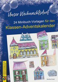 Unser Weihnachtsdorf