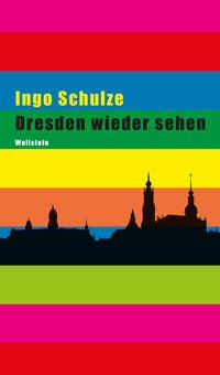 Dresden wieder sehen