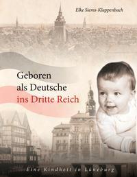 Geboren als Deutsche ins Dritte Reich