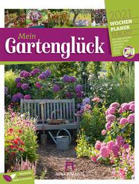 Mein Gartenglück - Wochenplaner 2021