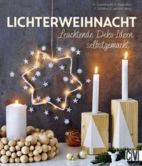Cover: Veronique Van den Borre Lichterweihnacht