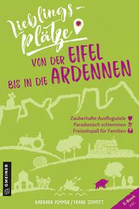 Lieblingsplätze von der Eifel bis in die Ardennen