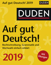 Duden: Auf gut Deutsch! 2019