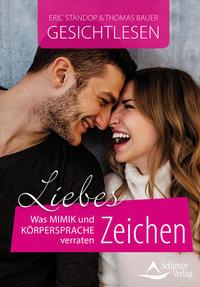 Cover: Eric Standop & Thomas Bauer Gesichtlesen – Liebeszeichen was Mimik und Körpersprache verraten