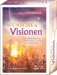 Wünsche & Visionen 60 Impuls-Karten für Manifestation, Intuition und Schöpferkraft