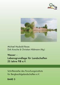 Wasser - Lebensgrundlage für Landschaften