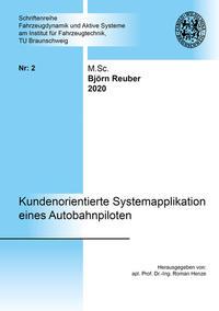 Kundenorientierte Systemapplikation eines Autobahnpiloten