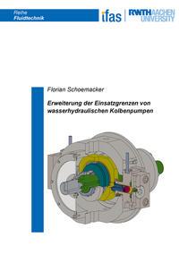 Erweiterung der Einsatzgrenzen von wasserhydraulischen Kolbenpumpen