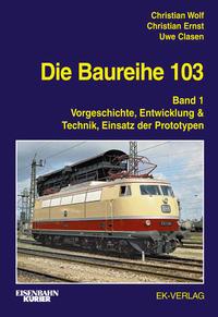 Die Baureihe 103 Bd 1