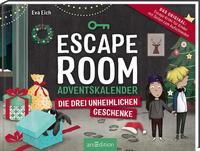 Escape Room. Die drei unheimlichen Geschenke. Der Adventskalender für Kinder von Eva Eich