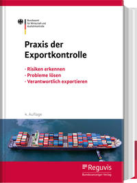 Praxis der Exportkontrolle