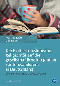 Der Einfluss muslimischer Religiosität auf die gesellschaftliche Integration von Einwanderern in Deutschland