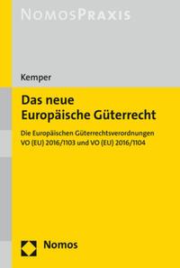Das neue Europäische Güterrecht