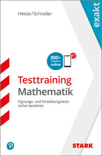 STARK EXAKT - Testtraining Mathematik
