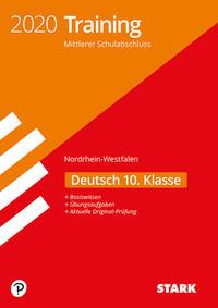 STARK Training Mittlerer Schulabschluss 2020 - Deutsch 10. Klasse - NRW
