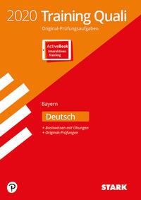 STARK Training Abschlussprüfung Quali Mittelschule 2020 - Deutsch 9. Klasse - Bayern