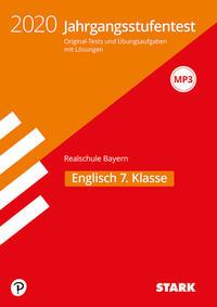 STARK Jahrgangsstufentest Realschule 2020 - Englisch 7. Klasse - Bayern
