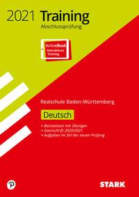 STARK Training Abschlussprüfung Realschule 2021 - Deutsch - BaWü