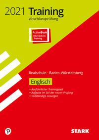 STARK Training Abschlussprüfung Realschule 2021 - Englisch - BaWü