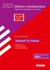 STARK Original-Prüfungen und Training - Mittlerer Schulabschluss 2022 - Deutsch - NRW