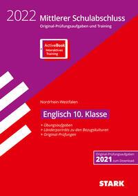 STARK Original-Prüfungen und Training - Mittlerer Schulabschluss 2022 - Englisch - NRW