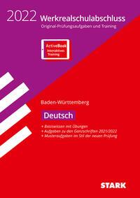 STARK Original-Prüfungen und Training Werkrealschule 2022 - Deutsch 10. Klasse - BaWü