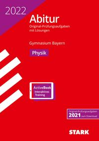 STARK Abiturprüfung Bayern 2022 - Physik