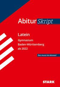 STARK AbiturSkript-Latein - Baden-Württemberg