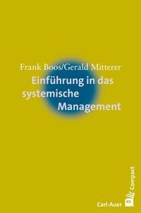 Einführung in das systemische Management